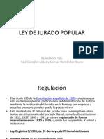 LEY de JURADO POPULAR - Modificacion Hecha Por Raul