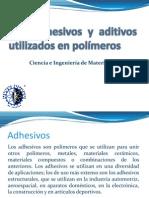 Adhesivos y aditivos utilizados en polímeros