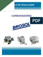 Tabela de Regulagem Carburadores BROSOL