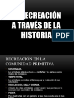 Historia de La Recreacion