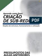 Criaç_o de SUB-REDES
