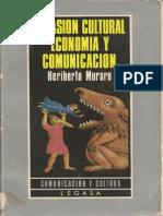 97483303 Heriberto Muraro Invasion Cultural Economia y Comunicacion