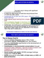 TEA REPLANTATION IN KENYA Tea in Kenya TEA REPLANTATION IN KENYA Tea in Kenya Cont ' d - 2014 - Strategy, Plan