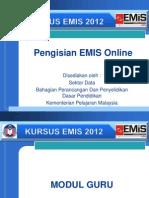 Pengisian EMIS Online 2012 - Modul Guru