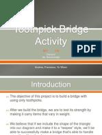 Toothpick Bridge Activity