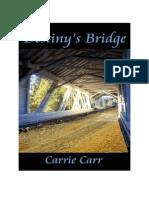 Carrie Carr - [Lex & Amanda 1] Destiny's Bridge