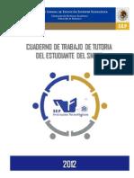 Cuadernos de Tutoria Del Estudiante Del Snest 16-Jun-2012- Mara