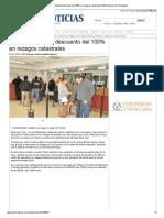 09-12-2013 'Bien Aprovechado Descuento Del 100% en Rezagos Catastrales'