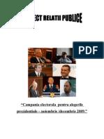 Campania Electorala Pentru Alegerile Prezidentiale - Noiembrie-Decembrie 2009