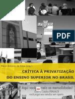 Crítica à privatização do Ensino Superior no Brasil - Mauri Antonio da Silva (org.)