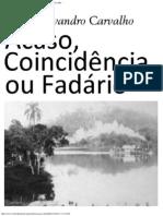 Acaso, Coincidência ou Fadário — Romero Evandro Carvalho