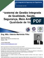 SISE 2011 -  Apresentação Odersio Martinhão Filho