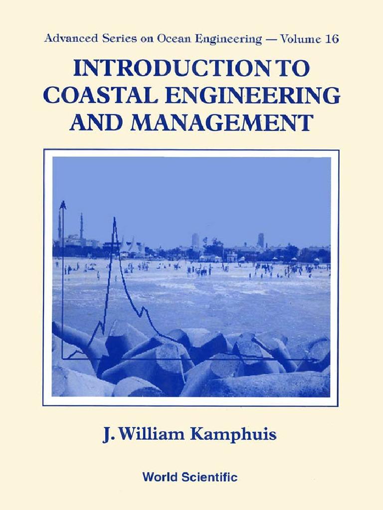 INTRODUCTION TO COASTAL ENGINEERING - Volume 2
