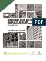 Innovación en la prefabricación liviana en cemento.