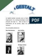 La Gestalt también conocida como la Teoría de la Forma y Organización