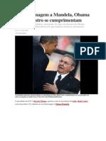 Em homenagem a Mandela Obama e Raúl Castro se cumprimentam