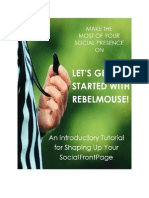 Let's Get Started With RebelMouse