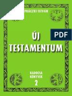 Práczki István - Új testamentum 2002.