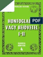 Práczki István - Honfoglalás vagy Bejövetel