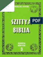 Práczki István - Szittya Biblia 2006.