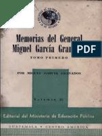 García Granados - Memorias del General Miguel García Granados Tomo I