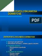 ERITROPAPULOSKUAMOSA DERMATOSE