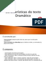 Características do texto dramático
