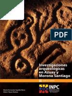 101487173 Investigaciones Arqueologicas en Azuay y Morona Santiago
