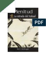 HellingerBertTrilogiaTardia02PlenitudLaMiradaDelNahual