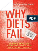Why Diets Fail (Because You're Addicted to Sugar) by Nicole M. Avena, Ph.D. and John R. Talbott - Excerpt