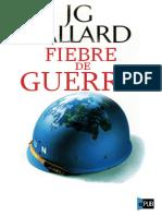 J.G. Ballard. Fiebre de Guerra (v1.0. Kundalpanico)