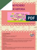 ficherodehistoria-110717224009-phpapp01