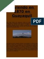 Viviendo en 1870 en Guayaquil