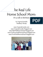 The Real Life Home School Mom by Virginia Knowles
