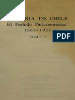El Periodo Parlamentario, 1861-1925 Chile Tomo I