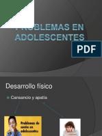 Problemas en Adolescentes