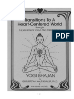 Transitions to a Heart Centered World
