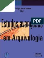 VALENTIM, Marta. Estudos Avançados em Arquivologia