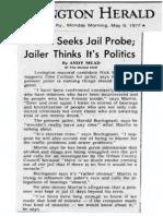Martin Seeks Jaill Probe. Jailer think's it's politics