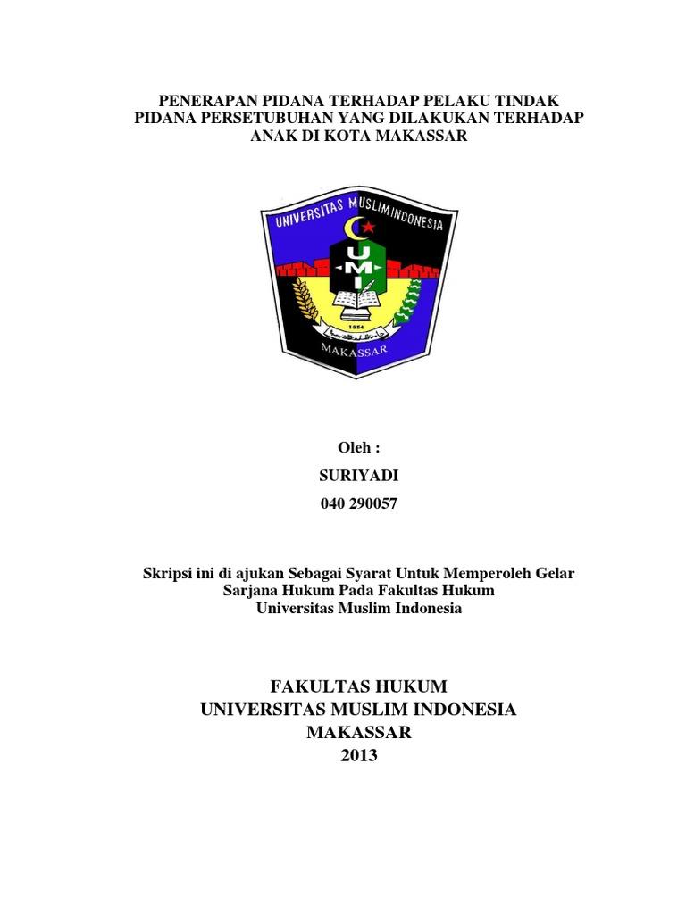 Penerapan Pidana Terhadap Pelaku Tindak Pidana Persetubuhan Yang Dilakukan Terhadap Anak Di Kota Makassar Docx