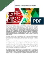 Uma Igreja Missional Contextualiza o Evangelho