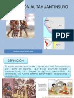 LA INVASIÓN AL TAHUANTINSUYO