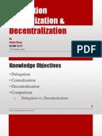 Delegation, Centralization and Decentralization