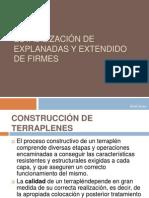 ESTABILIZACIÓN DE EXPLANADAS Y EXTENDIDO DE FIRMES