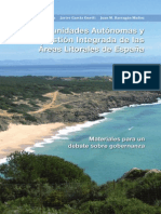 Las Comunidades Autónomas y la gestión integrada de las áreas litorales en España. Materiales para un debate sobre gobernanza.