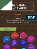 MATERIAL PEMBANGKIT (MAGNET).pptx