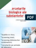 Cercetarile Biologice Ale Substantelor Noi