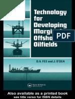Technology for Developing Marginal Offshore Oilfields
