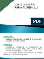 Prezentare.CONCEPTE DE BAZĂ ÎN Geografia Turismului