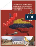 Análisis de la demanda de vivienda de interés social y su incidencia en la tasa de desempleo en Colombia- 1990 - 2012.